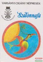 Szalonnafa - Varsányi cigány népmesék
