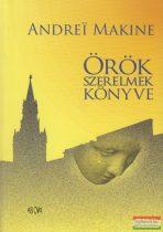Andrei Makine - Örök szerelmek könyve