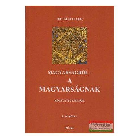 Magyarságról - A Magyarságnak I-II-III. kötet