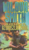 Wilbur Smith - Amikor az oroszlán zabál