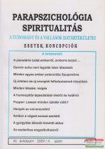 Dr. Liptay András szerk. - Parapszichológia - Spiritualitás XII. évfolyam 2009/4. szám