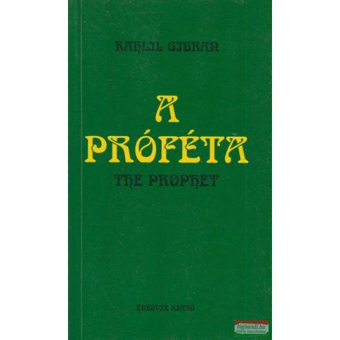 Kahlil Gibran - A próféta - The Prophet