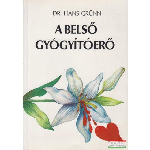 Dr. Hans Grünn - A belső gyógyítóerő