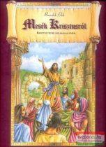 Benedek Elek - Mesék Krisztusról