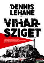 Dennis Lehane - Viharsziget