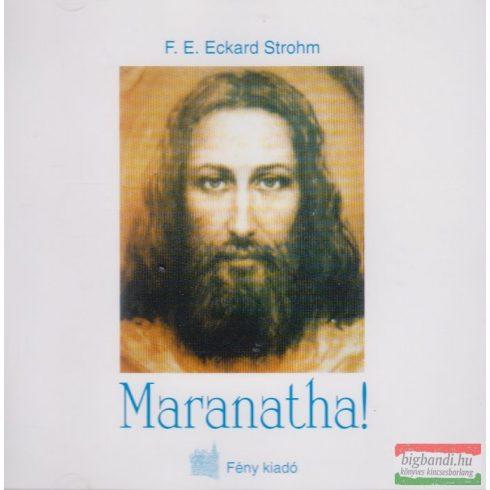 F.E. Eckard Strohm - Maranatha!