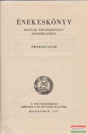 Énekeskönyv - magyar reformátusok használatára