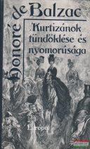 Honoré de Balzac - Kurtizánok tündöklése és nyomorúsága
