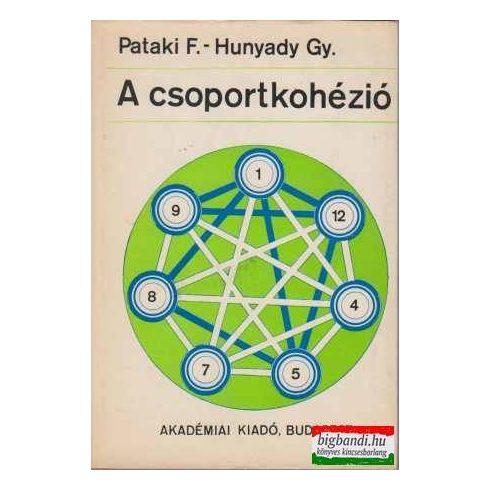 Pataki Ferenc - Hunyady György - A csoportkohézió