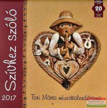 Tari Márta mézeskalendáriuma 2017 - Szívhez szóló