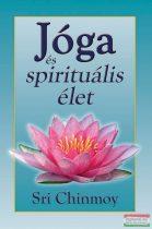 Sri Chinmoy - Jóga és spirituális élet