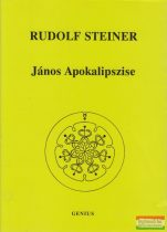 Rudolf Steiner - János Apokalipszise