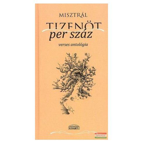 Misztrál - Tizenöt per száz verses antológia