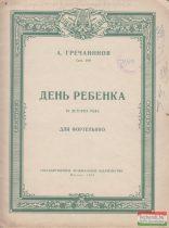 A. Grecsaninov - Gyermeknap - 10 gyermek zongoradarab (orosz nyelvű)