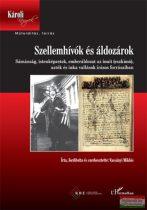 Vassányi Miklós - Szellemhívók és áldozárok
