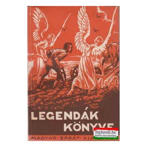 Legendák könyve - istenes olvasmányok