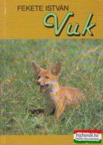 Fekete István - Vuk, Csí és más állattörténetek