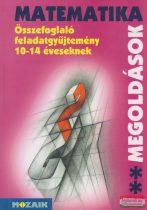 Összefoglaló feladatgyűjtemény 10-14 éveseknek - Matematika megoldások II.