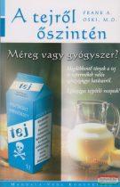 Frank A. Oski, M.D. - A tejről őszintén