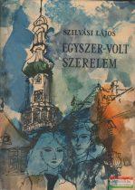 Szilvási Lajos - Egyszer-volt szerelem