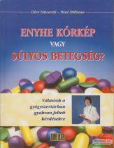 Clive Edwards, Paul Stillman - Enyhe kórkép vagy súlyos betegség?