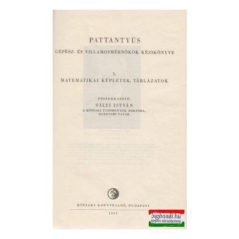 Dr. Pattantyús Á. Géza  - Pattantyús gépész- és villamosmérnökök kézikönyve 1.