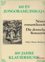 300 év zongoramuzsikája - Német romantikusok