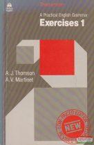 A. J. Thomson, A. V. Martinet - A Practical English Grammar - Exercises 1.