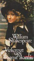William Shakespeare - Vízkereszt vagy amit akartok