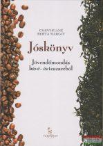 Jóskönyv - Jövendőmondás kávé- és teazaccból
