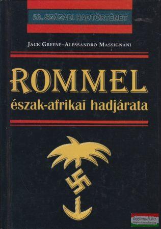 Jack Greene, Alessandro Massignani - Rommel észak-afrikai hadjárata