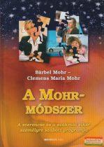 Barbel Mohr - Clemens Maria Mohr - A Mohr-módszer