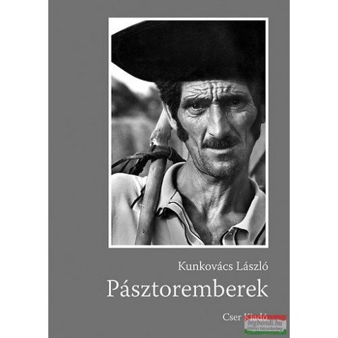 Kunkovács László - Pásztoremberek