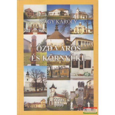 Nagy Károly - Ózd város és környéke
