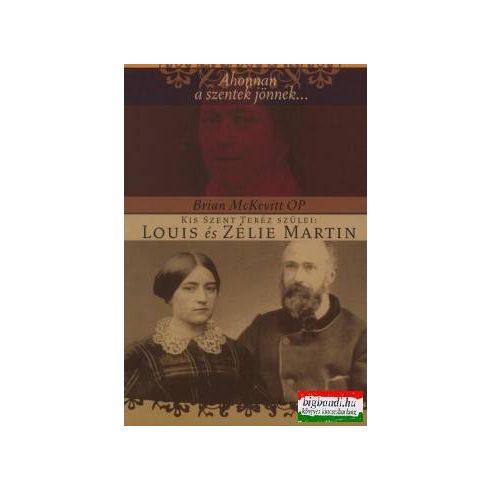 Brian McKevitt OP - Kis Szent Teréz szülei: Louis és Zélie Martin