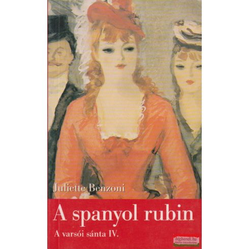 Juliette Benzoni - A spanyol rubin