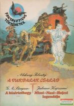 Alekszej Tolsztoj - A Vurdalak család / G.A. Becquer - A kísértethegy / Jakumo Kojszumi - Mimi-Nasi-Hojcsi legendája