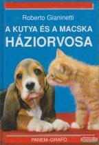 Roberto Gianinetti - A kutya és a macska háziorvosa