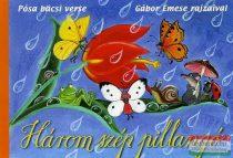 Gábor Emese, Pósa Lajos - Három szép pillangó