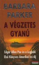 Barbara Parker - A végzetes gyanú