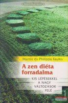 Martin Faulks, Philippa Faulks - A zen diéta forradalma