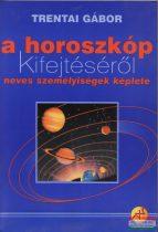 Trentai Gábor - A horoszkóp kifejtéséről