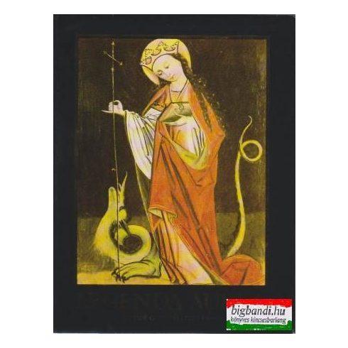 Legenda Aurea - Szentek csodái és szenvedései