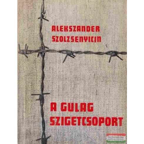 A Gulag szigetcsoport 1918-1956 I-II. kötet