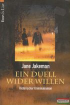 Jane Jakeman - Ein Duel wider Willen