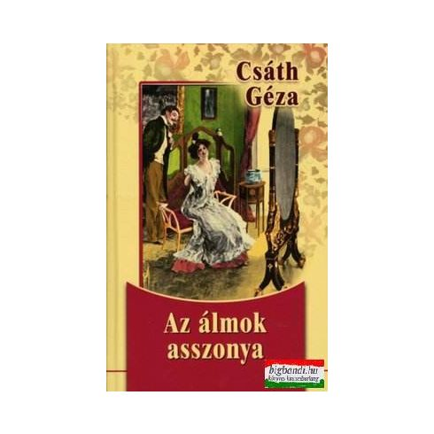 Csáth Géza - Az álmok asszonya