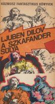 Ljuben Dilov - A szkafander súlya