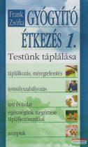 Frank Zsófia - Gyógyító étkezés 1.