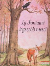 Jean de La Fontaine - La Fontaine legszebb meséi