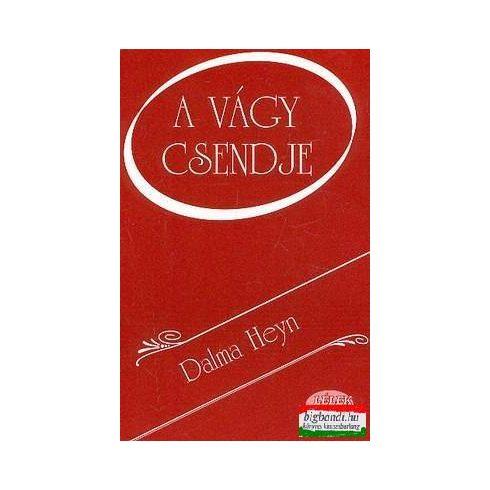 Dalma Heyn - A vágy csendje